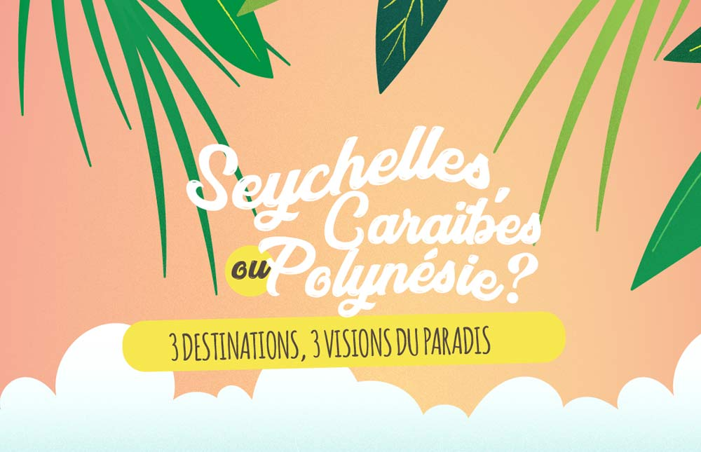 une-seychelles-caraibes-polynesie